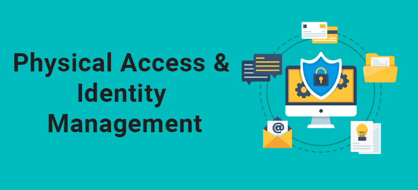 Physical Access and Identity Management