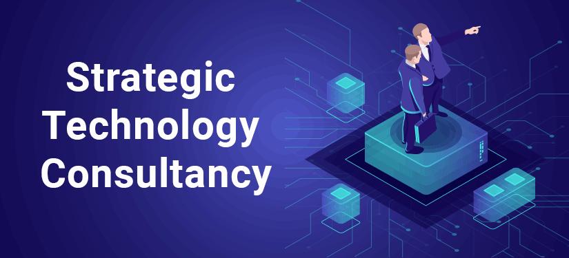 Strategic Technology Consultancy